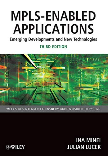Enabled Single - MPLS-Enabled Applications: Emerging Developments and New Technologies