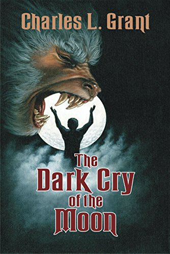 The Dark Cry of the Moon (The Universe of Horror Trilogy Book 2)