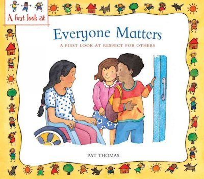 Download Everyone Matters: A First Look at Respect for Others PDF Text fb2 ebook