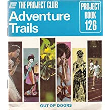 Adventure Trails (The Project Club, Project Book 126)