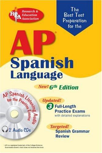 The Best Test AP Spanish Language Exam, 6th Ed.: 6th Edition (Advanced Placement (AP) Test Preparation)