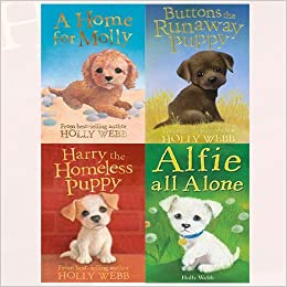 Holly Webb Puppy Series 4 Collection Animal Stories 4 Books Bundle (Harry the Homeless Puppy, Buttons the Runaway Puppy, A Home for Molly, Alfie All Alone)