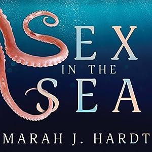 Sex in the Sea Audiobook
