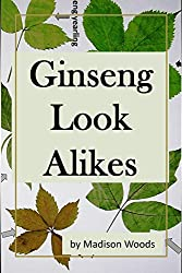 Ginseng Look Alikes (English Edition)