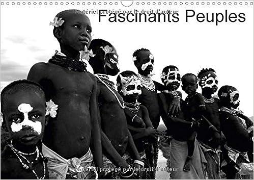 Fascinants Peuples 2018: Beaute Du Corps, Spectacle Du Corps Autour De La Planete.</p> <p>&nbsp;</p> <p>Fascinants Peuples 2018: Beaute Du Corps, Spectacle Du Corps Autour De La Planete. (Calvendo Personnes) (French Edition) -- <a  rel=