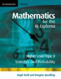 Mathematics for the IB Diploma, Douglas Quadling, 052171463X