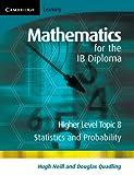 Mathematics for the IB Diploma, Douglas Quadling, 052171463X
