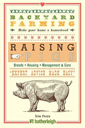 Backyard Farming: Raising (Organic Pigs)