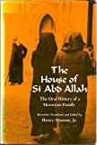 The House of Si Abd Allah : The Oral History of a Moroccan Family, Munson, Henry, Jr., 0300030843