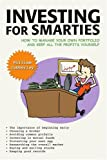 Investing for Smarties, William Cubberley, 0595390773
