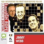Enough Rope with Andrew Denton: Jimmy Webb | Andrew Denton