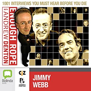 Enough Rope with Andrew Denton: Jimmy Webb Radio/TV Program