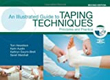 img - for An Illustrated Guide To Taping Techniques: Principles and Practice, 2e book / textbook / text book