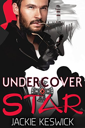 Undercover Star: Contemporary MM Action Adventure Romance