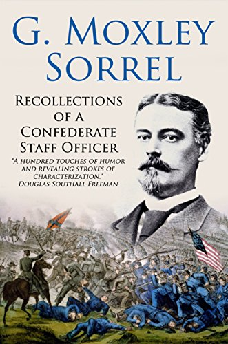 Recollections of a Confederate Staff Officer (Civil War Strategies Of North And South)