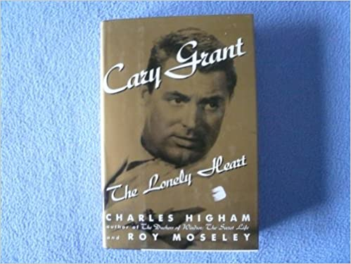 Book Cary Grant: The Lonely Heart