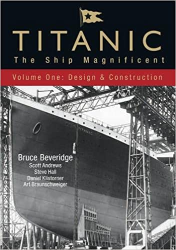 96694502 Titanic: The Ship Magnificent - Volume I: Design & Construction: 1 ...
