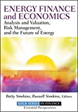 img - for Energy Finance and Economics: Analysis and Valuation, Risk Management, and the Future of Energy book / textbook / text book