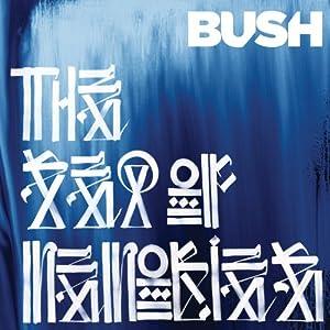 Bush The Sea Of Memories Amazon Com Music
