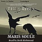 The Crows | Maris Soule