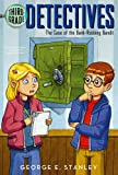 The Case of the Bank-Robbing Bandit (Third-Grade Detectives)