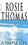 A Simple Life, Rosie Thomas, 155278066X