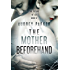 The Mother Beforehand (The Future of Sex Book 6)