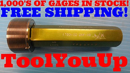 1 3/4 20 UNF 2B LEFT HAND THREAD PLUG GAGE GO ONLY 1.750 P.D. = 1.7175 TOOLING