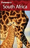 Front cover for the book Frommer's Complete Guide: South Africa by Pippa de Bruyn