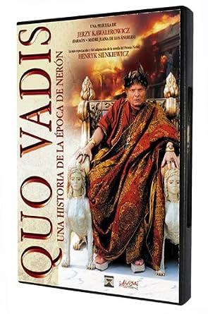 Quo Vadis. Una historia de la época de Nerón [DVD]: Amazon.es ...