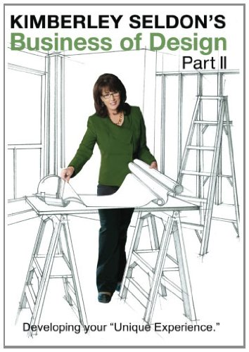 Kimberley Seldon's Business of Design: Part II (Volume 2)