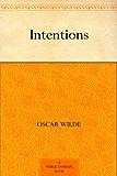 Intentions (免费公版书) (English Edition)