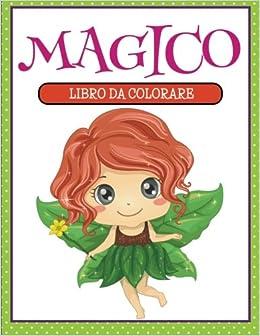 Libro Da Colorare Magico