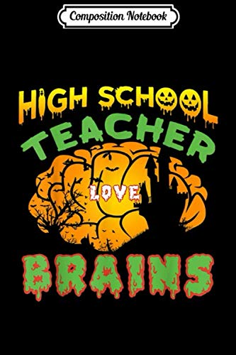Andrew High School Halloween (Composition Notebook: High School Teacher Love Brains Funny Halloween  Journal/Notebook Blank Lined Ruled 6x9 100)