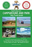 DogFriendly. com's Campground and Park Dog Travel Guide, Tara Kain and Len Kain, 0979555116