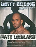 Dirty Boxing for Mixed Martial Arts: From Wrestling to Mixed Martial Arts by Matt Lindland (2009-09-10)