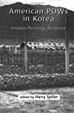 img - for American POWs in Korea : Sixteen Personal Accounts book / textbook / text book