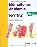Mémofiches Anatomie Netter : Membres by