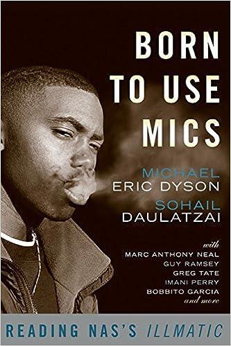 Born to Use Mics Reading Nass Illmatic