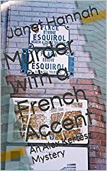 Murder with a French Accent: An Alex Kertész Mystery (Alex Kertesz Mysteries Book 2)