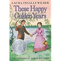 These Happy Golden Years (Little House, 8)