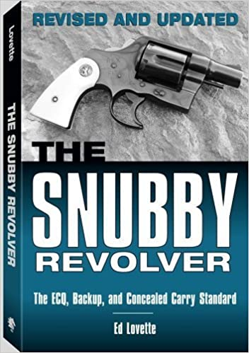 Book The Snubby Revolver: The ECQ, Backup, and Concealed Carry Standard by Ed Lovette (2007-05-04)