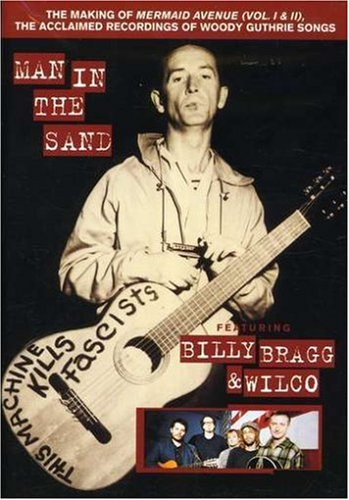 Billy Bragg & Wilco - Man in the Sand (The Making of