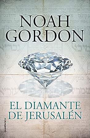 El diamante de Jerusalén (BIBLIOTECA NOAH GORDON) eBook