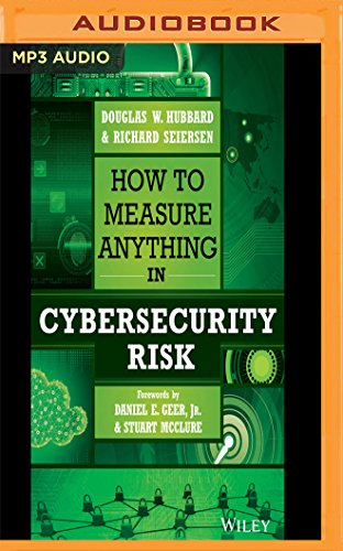 How to Measure Anything in Cybersecurity Risk, by Douglas W. Hubbard, Richard Seiersen