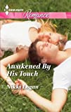 Awakened by His Touch, Nikki Logan, 0373742835