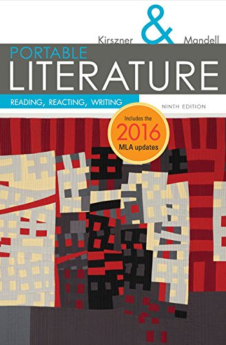 PORTABLE Literature: Reading, Reacting, Writing, 2016 MLA Update