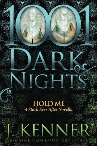 Hold Me Stark After Novella