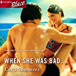 When She Was Bad... | Cara Summers