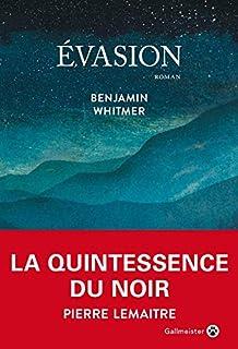 Evasion, Whitmer, Benjamin